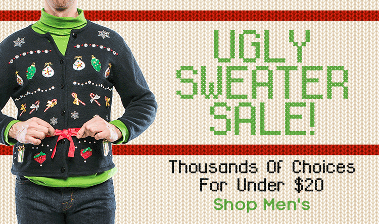 Ugly Sweater Sale for Him!